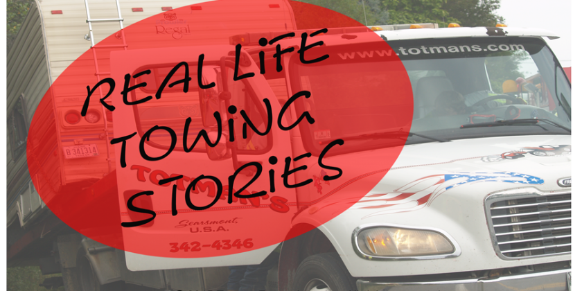 Real Life Towing Stories